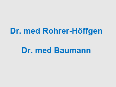 Gemeinschaftspraxis Dr. med. Christian Rohrer-Höffgen & Dr. med. Cathrin Baumann
